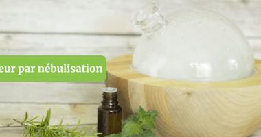 Tout savoir sur le diffuseur d'huiles essentielles nébulisation